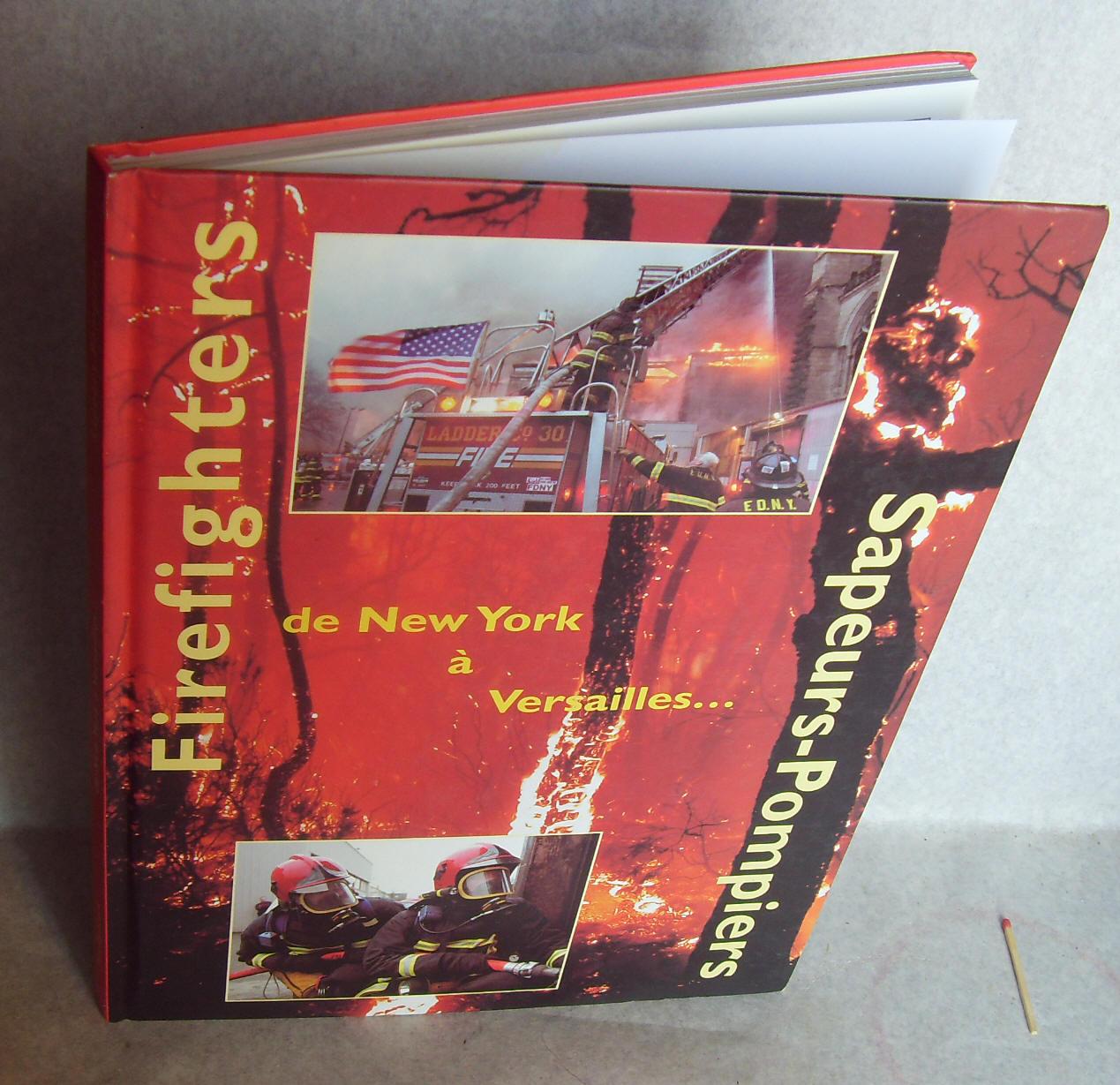 Firefighters sapeurs pompiers de new york versailles 2003 album hommage - Point relais luxembourg ...